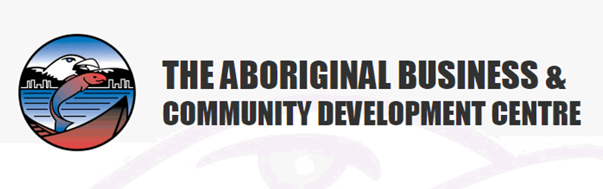 Go to the Aboriginal Business & Community Development Centre Website